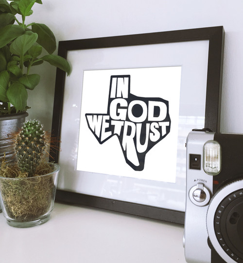 In God We Trust | Art Print