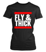 FLY & THICK
