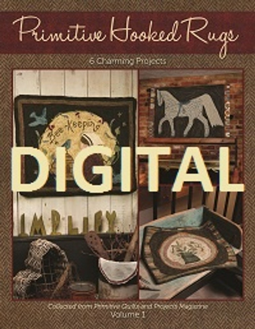 Primitive Hooked Rugs Volume 1 - Digital Download