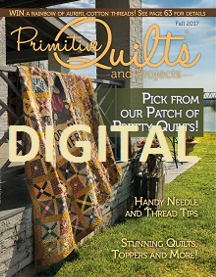 Fall 2017 Digital Magazine - Primitive Quilts and Projects : primitive quilts and projects magazine - Adamdwight.com