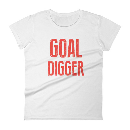 Goal Digger t-shirt