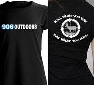 906 Outdoors T-Shirt WOMENS - Kill what you Eat