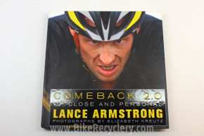 Bicycle Racing Coffee Table Book: Lance Armstrong Comeback 2.0, Upclose & Personal- Hardback Cycling Book NEW