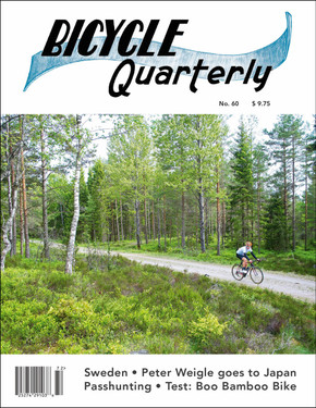 Bicycle Quarterly Magazine #60: Summer 2017