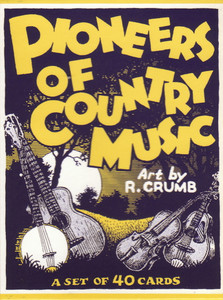 R. Crumb Pioneers of Country Music Card Set