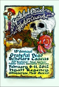 Grateful Dead 2012 ScholarÍs Caucus Poster Signed Silkscreen Gary Houston