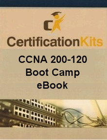 CCNA 200-120 Boot Camp Study Guide eBook