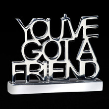 You've Got A Friend Sculpture
