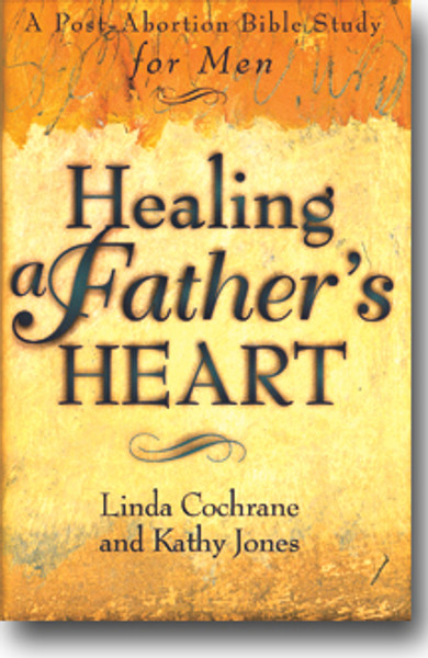 Healing a Father's Heart book by Linda Cochrane and Kathy Jones