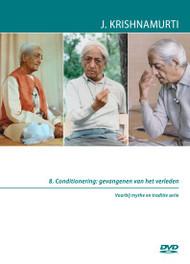 8. Conditionering: gevangenen van het verleden