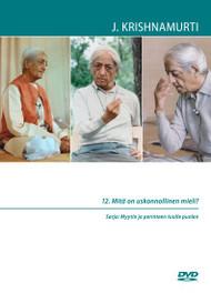 12. Mitä on uskonnollinen mieli?