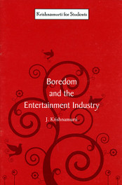 Boredom and the Entertainment Industry