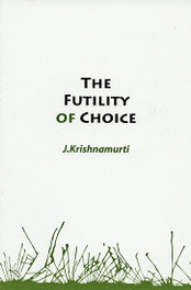 The Futility of Choice
