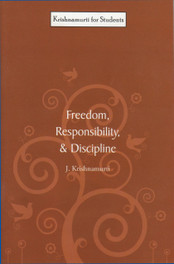 Freedom, Responsibility, and Discipline