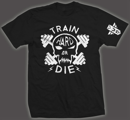 TRAIN HARD OR DIE