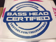 Certified Basshead Sticker