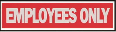 "Employees Only Sign, 8"" x 2"""