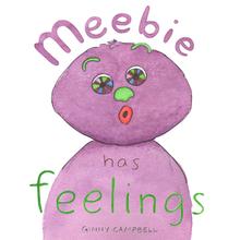 Meebie has Feelings + Preview Edition