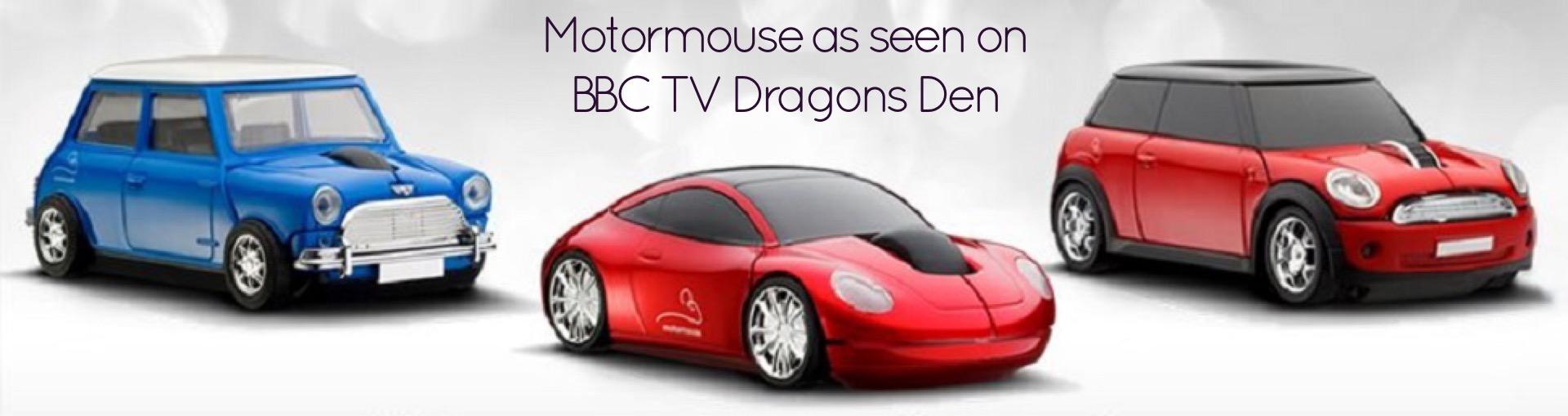 As seen on Dragons Den - Motormouse