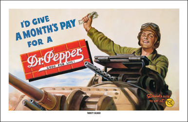 Dr Pepper Vintage Advertising Art - Thirsty Soldier