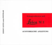 Fotografieren mit Leica M3 AUSFÜHRLICHE ANLEITUNG