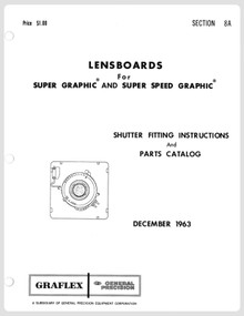 SECTION 8A - Lensboards for Graflex Super Graphic & Super Speed Graphic Cameras Service Instructions & Parts Catalog - Free Download