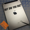 But did you die? decal on iPad