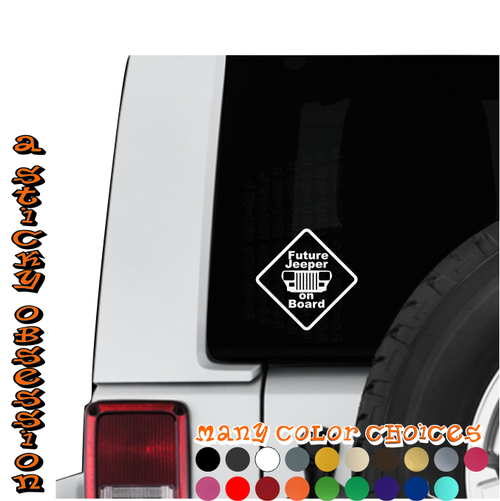 Future Jeeper On Board Jeep Wrangler CJ Custom DieCut Decal - Custom windo decals for jeeps