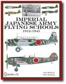 Imperial Japanese Army Flying Schools 1912-1945 by Don Marsh and Peter Starkings