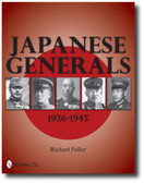 Japanese Generals 1926-1945 by Richard Fuller
