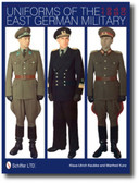 Uniforms of the East German Military: 1949-1990 by Klaus-Ulrich Keubke	and Manfred Kunz