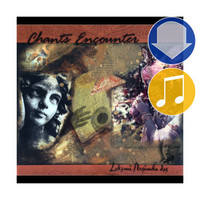 Chants Encounter, Album Download