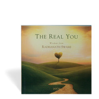 The Real You: Wisdom from Radhanath Swami