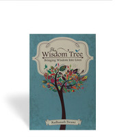 The Wisdom Tree: Bringing Wisdom Into Lives