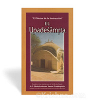 The Nectar of Instruction, Upadesamrita, Spanish