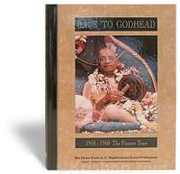 Back to Godhead 1944-1960, The Pioneer Years