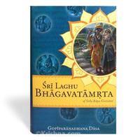 Sri Laghu Bhagavatamrita of Srila Rupa Gosvami