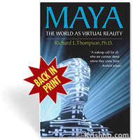 Maya: The World as Virtual Reality