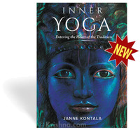 Inner Yoga: Entering the Heart of the Tradition