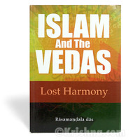 Islam and the Vedas: Lost Harmony; Irregular