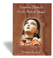 Unspoken Obstacles on the Path to Bhakti