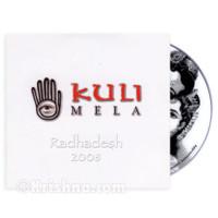 Kuli Mela, Radhadesh 2008, DVD