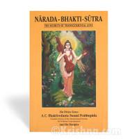 Narada-Bhakti-Sutra: The Secrets of Transcendental Love