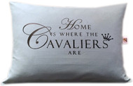 'Home is Where the Cavaliers Are' Made of 1005 Duck Cotton Fabric Soft Teal Green in Color Digitally Pressed Lettering Envelope Tuck