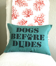 Dogs Before Dudes in Bright Teal