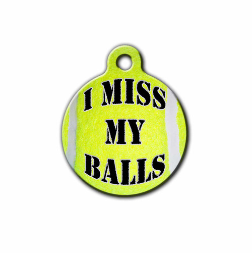 Funny Pet Tag,I miss my balls | Blue fox gifts