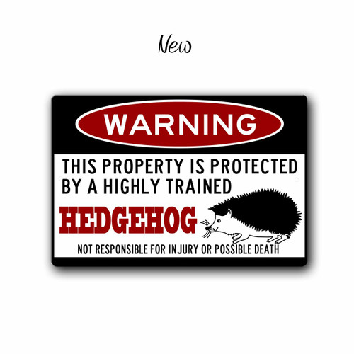 Funny Hedgehog Warning sign - New Style | Blue fox Gifts