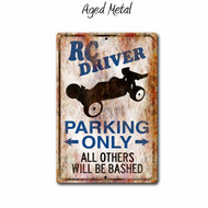 Rc Driver Parking Only sign with 2wd Buggy, Aged metal style | Blue fox Gifts