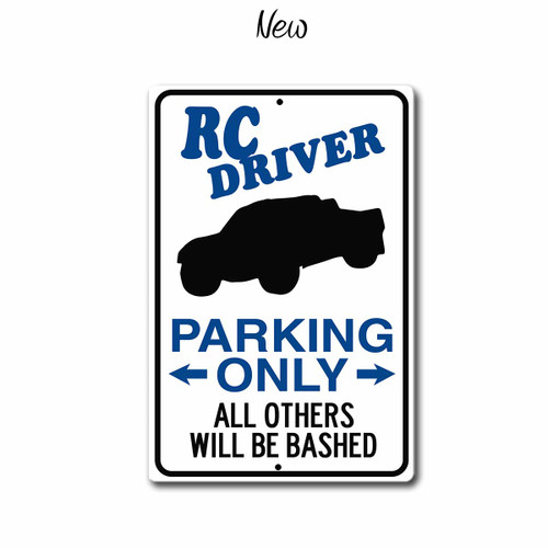 Rc Driver Parking Only sign Short Course Truck, New style | Blue fox Gifts