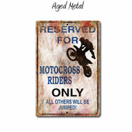 Reserved for Motocross Riders Only, Parking Sign - 12 x 8 Metal Sign